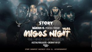 Migos Night Vol3. / RnB HipHop Trap Rap @Story @ Story Budapest | Budapest | Hungary