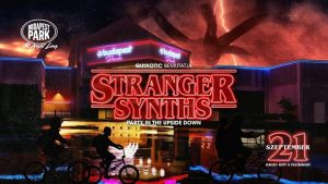 Stranger Synths: Party in the Upside Down - Budapest Park @ Budapest Park | Budapest | Hungary