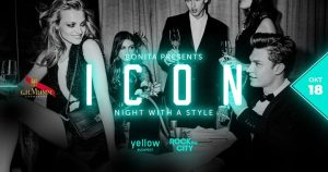 ICON • Night with a style • 10.18 @ Yellow Budapest ••••• | Budapest | Hungary