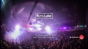 B my Lake Festival 2020 Official Event @ B my Lake Festival Official | Zamárdi | Hungary