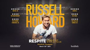 Russell Howard: Respite - Live in Budapest @ MOMkult | Budapest | Hungary